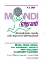 Mondi migranti (2007- )
