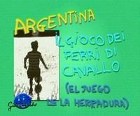 Gioco tipico argentino * Lancio di ferri di cavallo su palo *