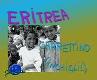 * Giochi tipici eritrei * Costruzione di carrettini con materiali di recupero *