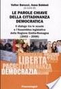 Le parole chiave della cittadinanza democratica. Il dialogo tra le scuole e l'Assemblea legislativa della Regione Emilia-Romagna (2002-2006)