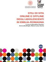 Stili di vita online e offline degli adolescenti in Emilia-Romagna (2/2013)