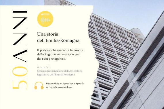 """""""50 anni. Una storia dell'Emilia-Romagna"""" https://cronacabianca.eu/50-anni-una-storia-dellemilia-romagna-il-podcast-sulla-nascita-della-regione-con-le-voci-dei-suoi-protagonisti/"""