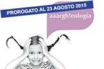 """""""Archeologia secondo me"""": c'è tempo fino al 23 agosto per partecipare al concorso europeo"""