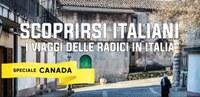 Scoprirsi italiani: i viaggi delle radici in Italia  - Speciale Canada