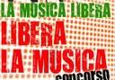 """Concorso """"La Musica libera. Libera la musica"""": selezionati i 15 finalisti e già tre vincitori"""