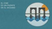 """Il progetto """"El Cine es un puente en el Oceano"""""""