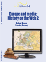 Volume 14 - Europe and media: the History on the Web 2 (Poland, Greece, Sweden, Germany)