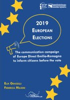 Volume 29 - 2019 European Elections — The communication campaign of Europe Direct Emilia-Romagna to inform citizens before the vote