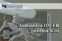 Assemblea ON-ER, promozione degli investimenti in Regione e famaci a base di cannabinoidi  (10^ puntata 2014)