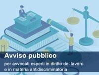 Avviso pubblico per la formazione di un elenco di avvocati esperti in  diritto del lavoro e in materia antidiscriminatoria